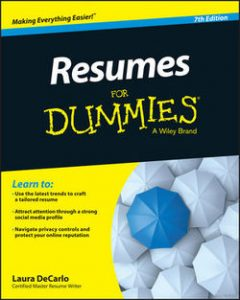 Resume For Dummies Get Noticed! Get Hired! Elevate Your Career Brand.